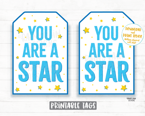 You are a star tag Printable Appreciation Gift Tag, Essential Worker, Principal Thank you, Employee Co-Worker, Student, Teacher Gift, Friend