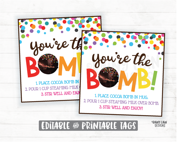Editable Cocoa Bomb Tags, You're the Bomb Tag, Hot Cocoa Bomb Tag, Hot Chocolate Bomb Tags Employee Teacher Staff Appreciation Thank you Tag