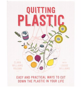 Quitting Plastic by C.Williams Roldan with L.Williams