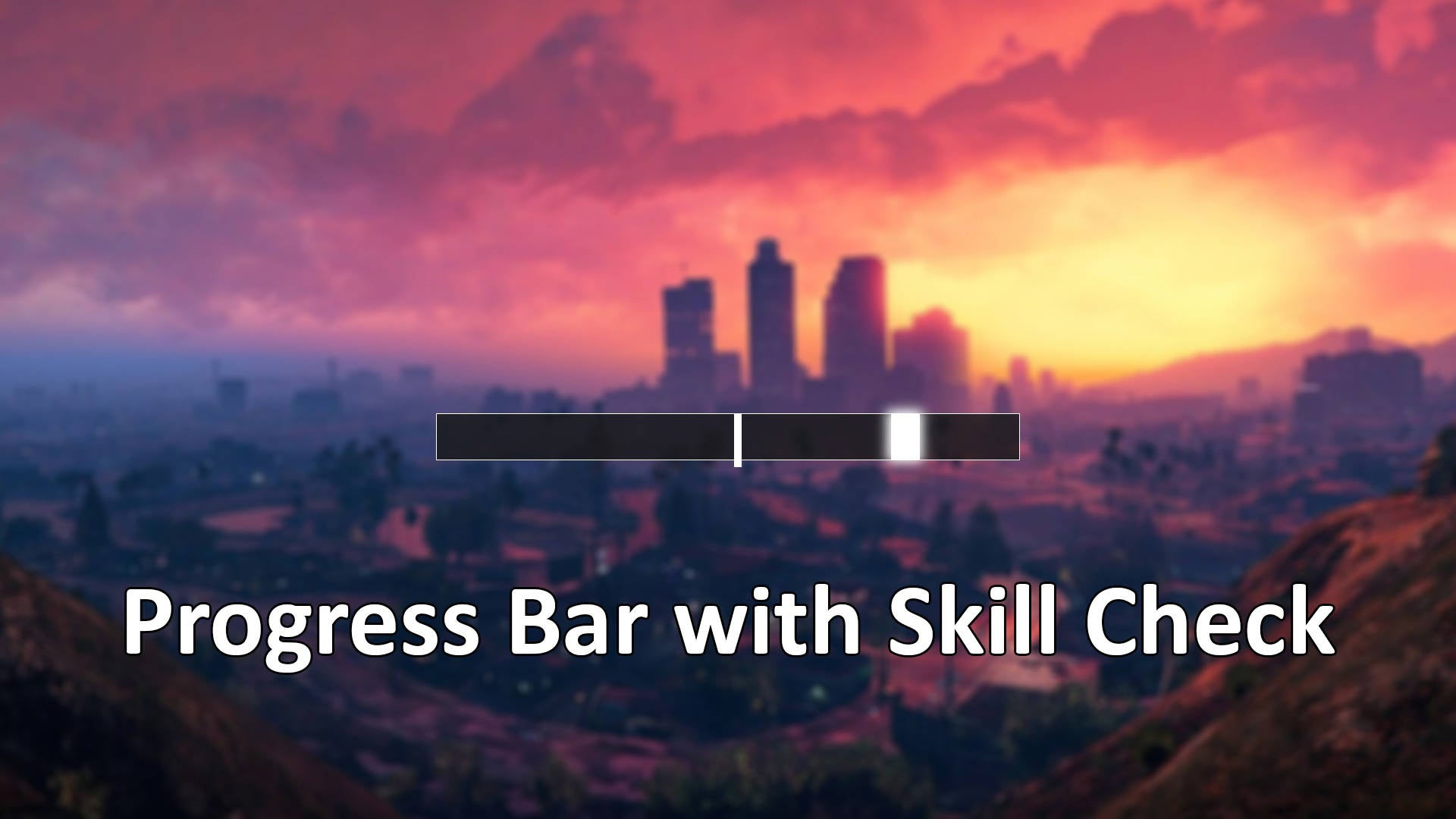Simple Progress Bar w/ Skill Check