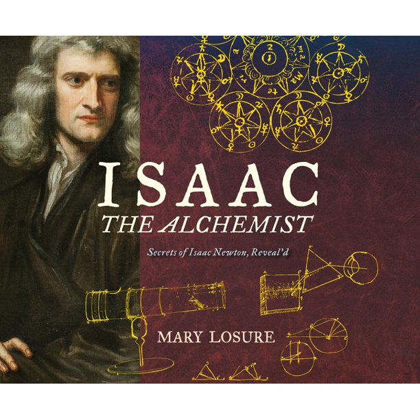 ISAAC THE ALCHEMIST: SECRETS OF ISSAC NEWTON, REVEAL'D (AUDIOBOOK)