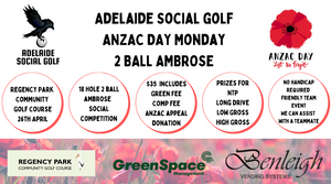 ANZAC Day Monday 2 Ball Ambrose - Regency Park Golf Course Members2