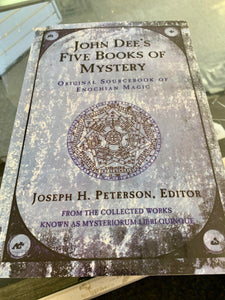 John Dee's Five Books of Mystery Original Sourcebook of Enochian Magic