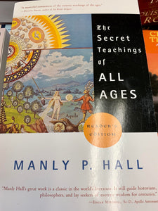 The Secret Teachings of All Ages READER'S EDITION - By MANLY P. HALL