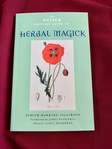Herbal Magick A Guide to Herbal Enchantments, Folklore, and Divination - Gerina Dunwich