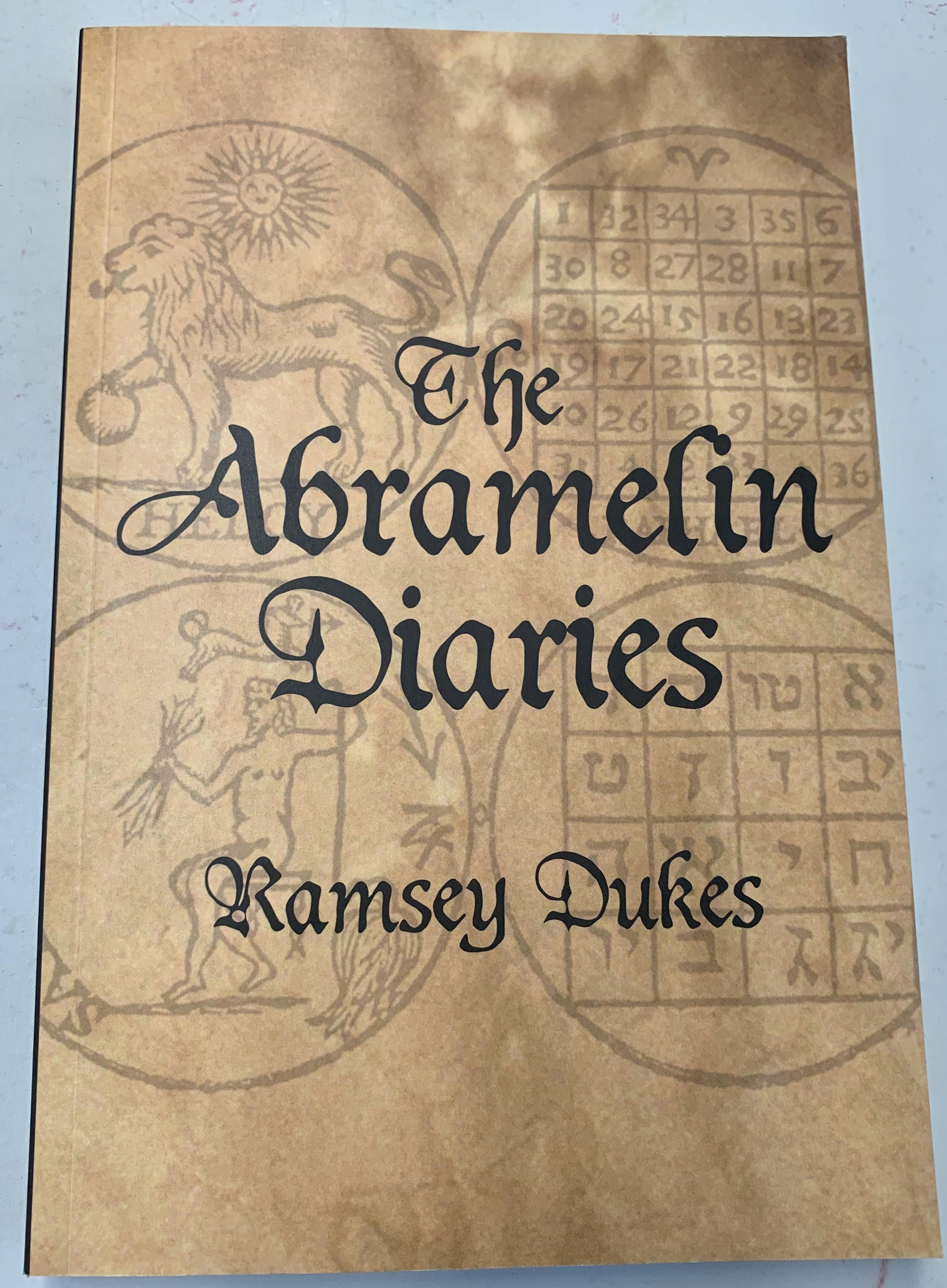 The Abramelin Diaries - Ramsey Dukes