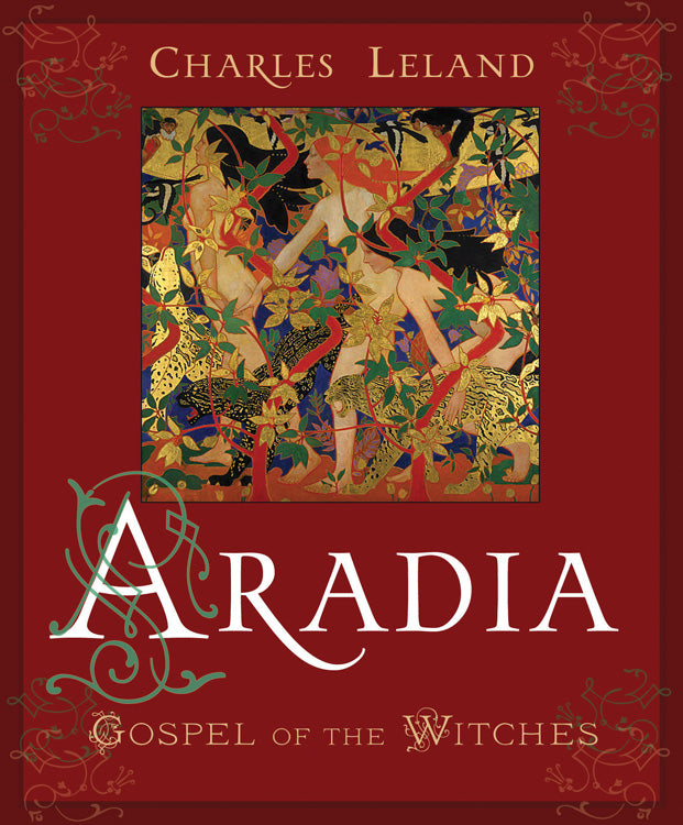 Aradia - The Gospel of the Witches (Charles Leland)
