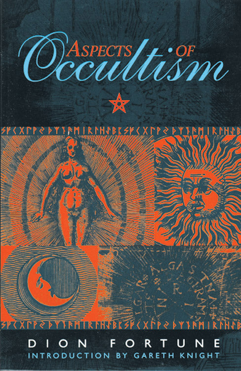 Aspects of Occultism (Dion Fortune)