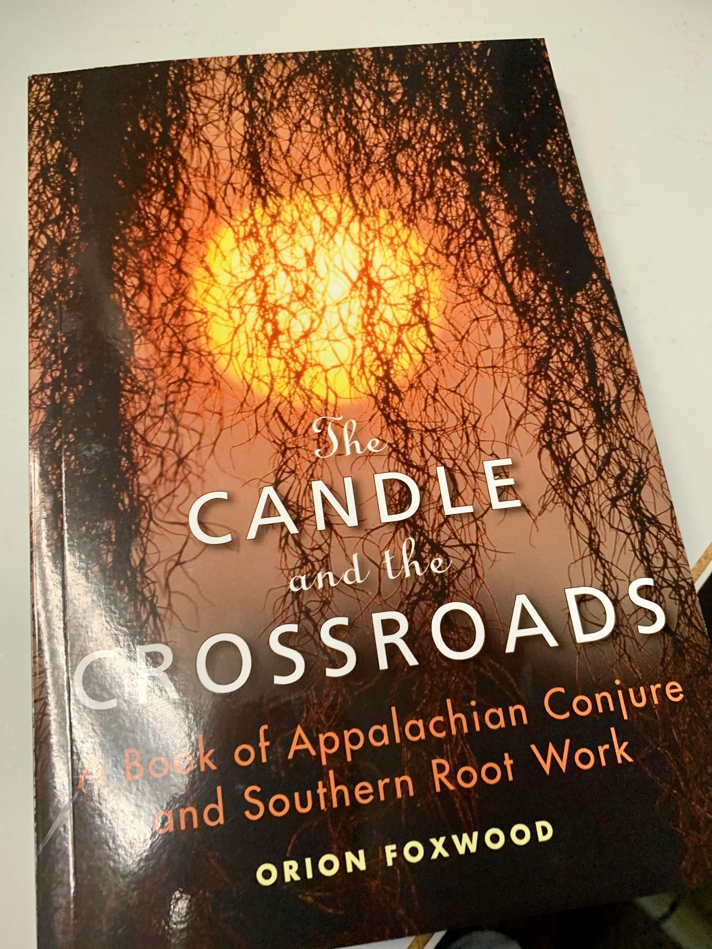 The Candle and the Crossroads - Orion Foxwood