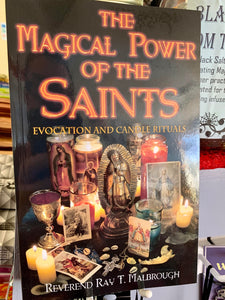 The Magical Power of the Saints - Reverend Ray T. Malbrough