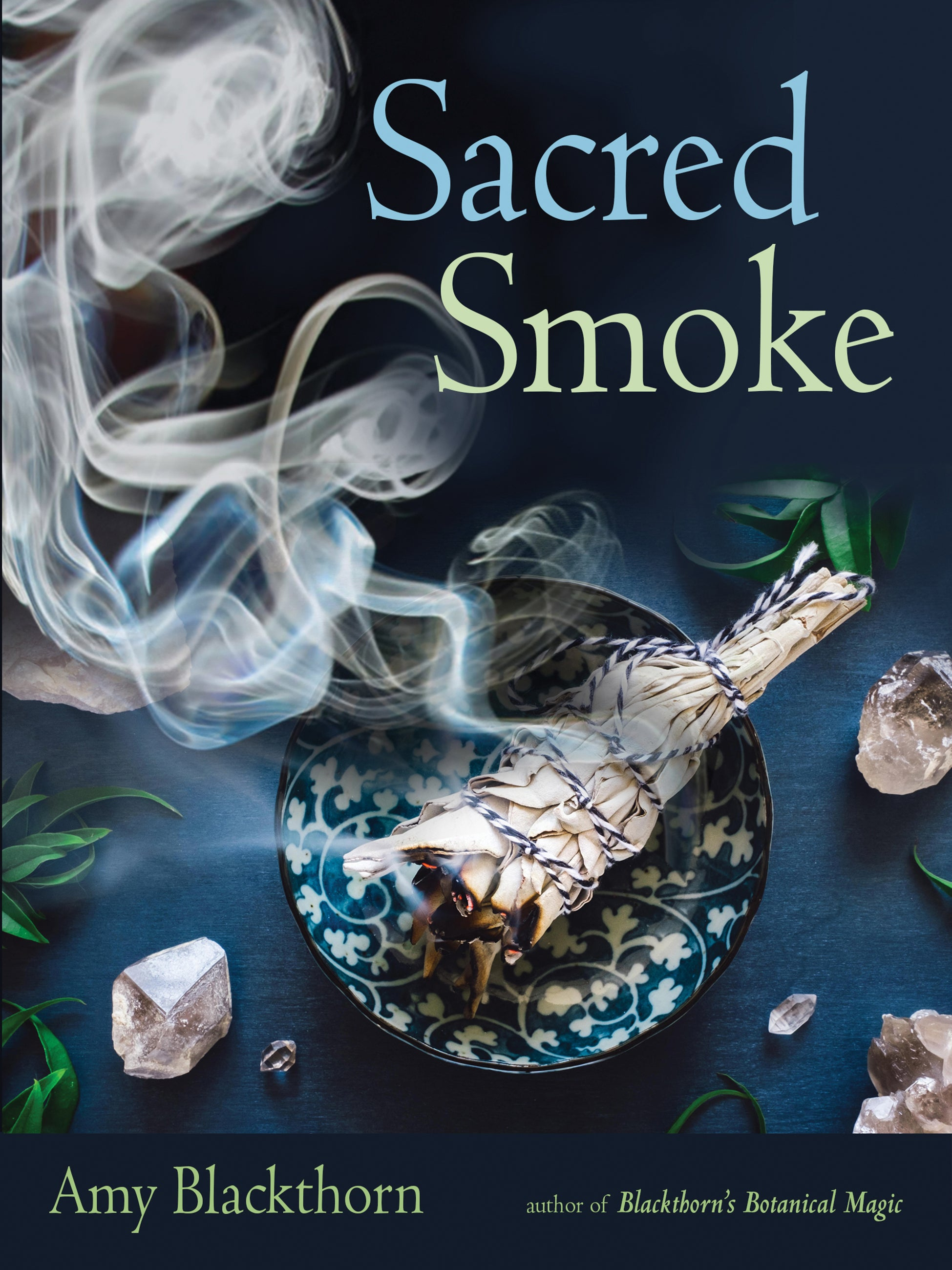 Sacred Smoke (Amy Blackthorn)