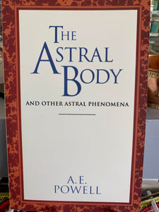 The Astral Body - A.E. Powell