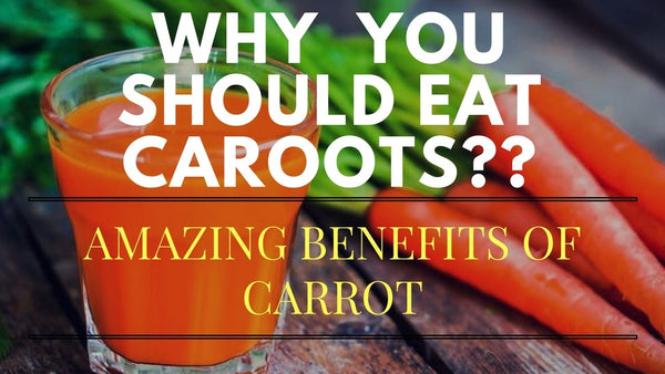 6 Benefits of Carrot Juice you Never Knew!