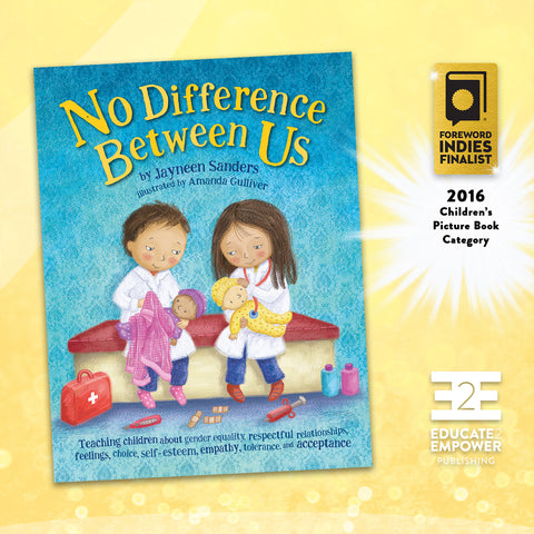 No Difference Between Us -- Finalist in 2016 Foreword INDIES Childrens Picture Book category