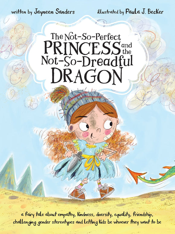 The Not-So-Perfect Princess and the Not-So-Dreadful Dragon