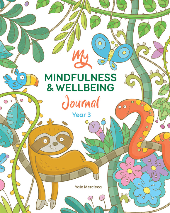 My Mindfulness & Wellbeing Journal Year 3