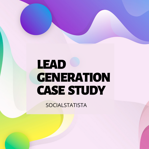 How Different Businesses Used Lead Generation To Get Clients FAST (In-Depth Case Study)