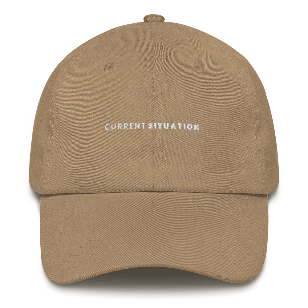 Current Situation Dad Hat