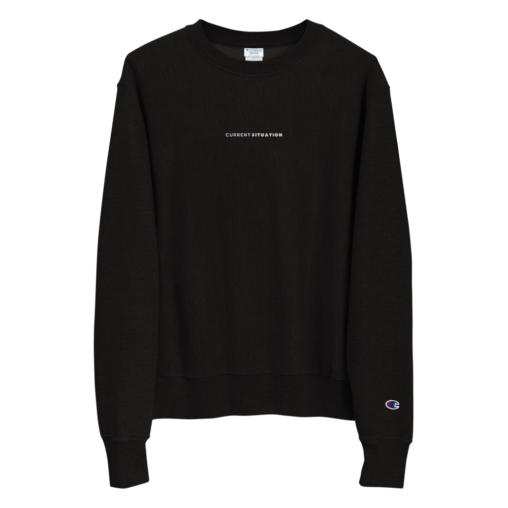 Current Situation Stitched Champion Sweatshirt