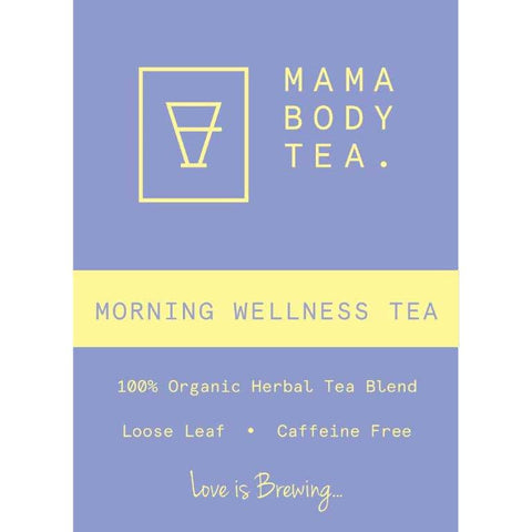 Morning Wellness Tea by Mama Body Tea