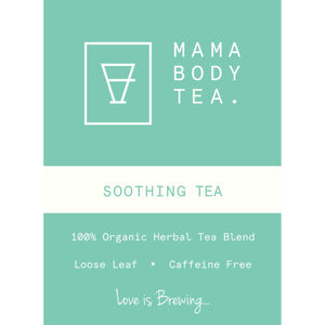 QUICK SALE: Soothing Tea by Mama Body Tea