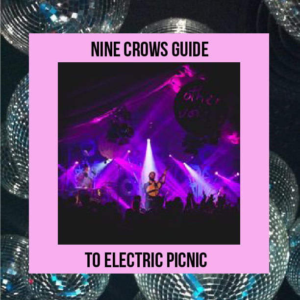 Nine Crows Guide to Electric Picnic