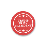 """Trump Is My President"" Coaster"