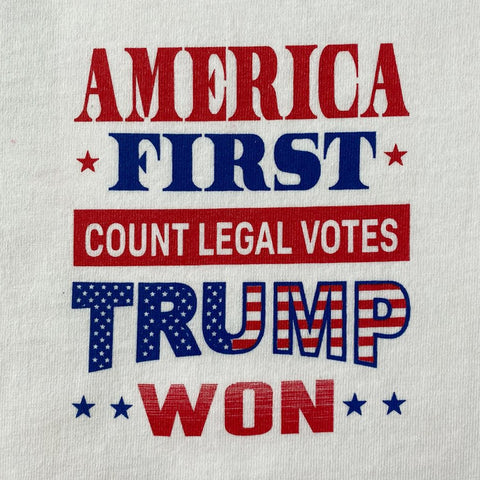 'America First, Count Legal Votes' White T-Shirt