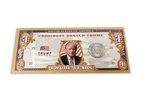 $1 Four More Years Banknote