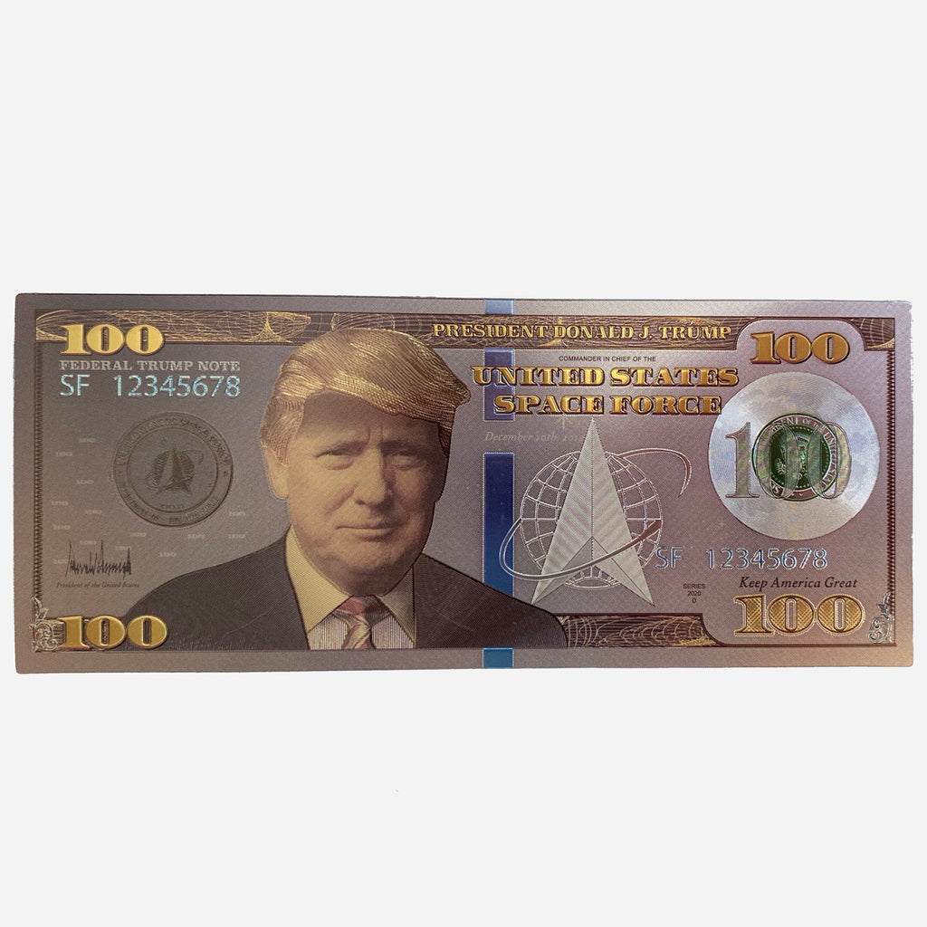 Donald Trump Silver $100 Space Force Bill (FREE W ANY PURCHASE)