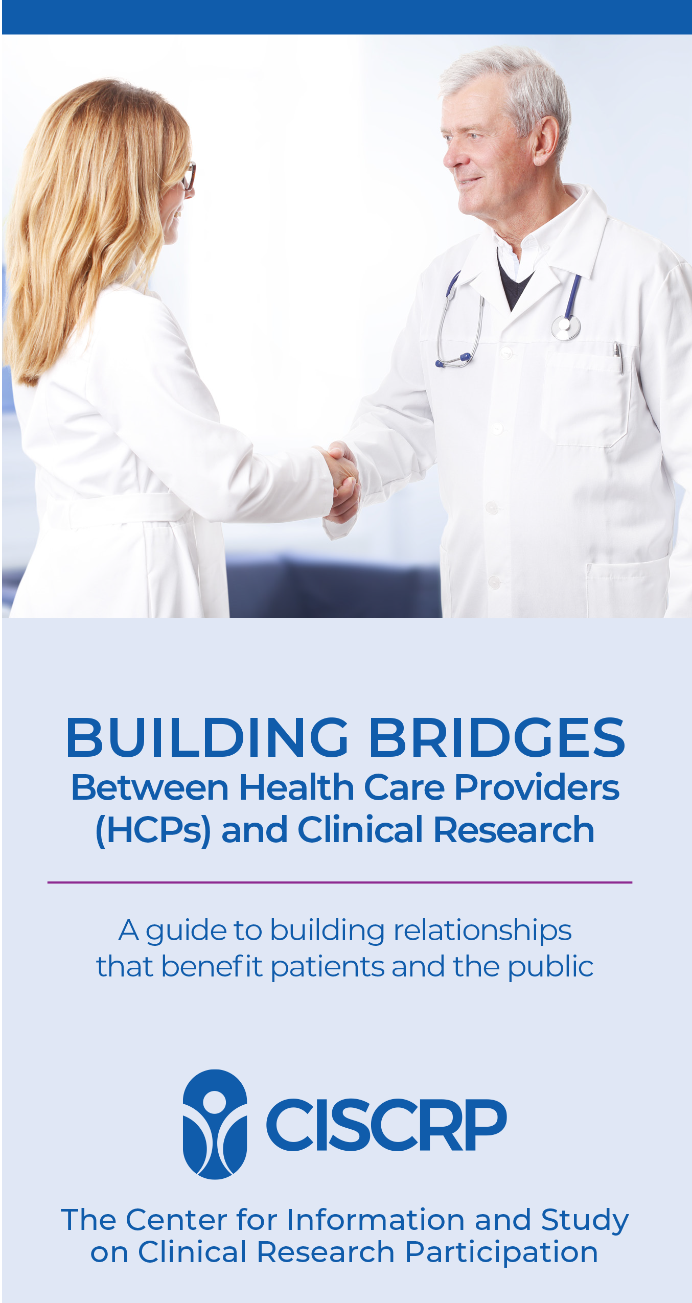 Building Bridges Between Health Care Providers (HCPs) and Clinical Research