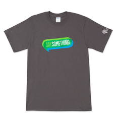 Say Something Logo Shirts