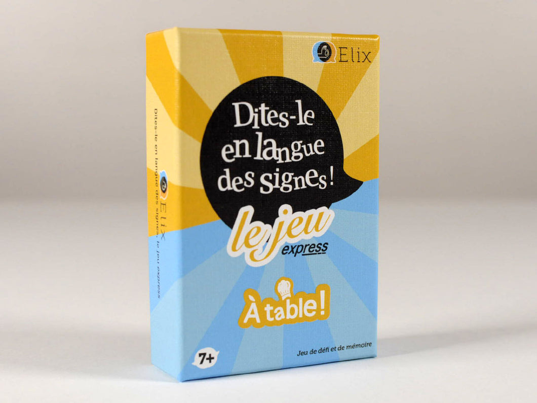 Jeu « Dites-le en langue des signes » express - À table