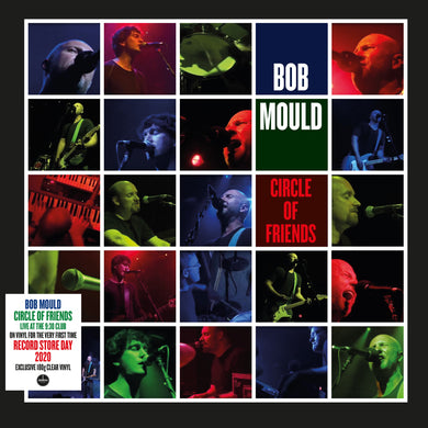 BOB MOULD - CIRCLE OF FRIENDS (DOUBLE CLEAR VINYL)