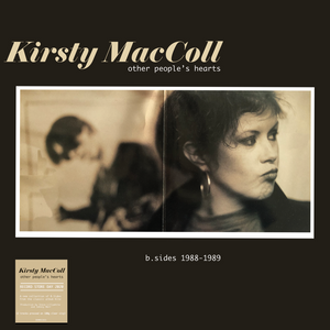 KIRSTY MACCOLL - OTHER PEOPLES HEARTS - B-SIDES