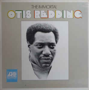 Otis Redding ‎– The Immortal Otis Redding