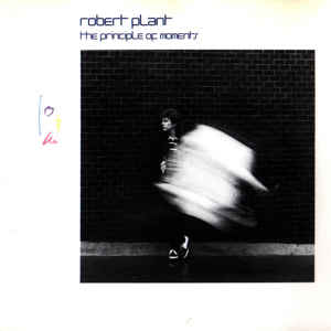Robert Plant ‎– The Principle Of Moments