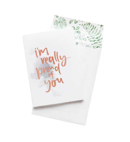 I'm Really Proud Of You - Greeting Card