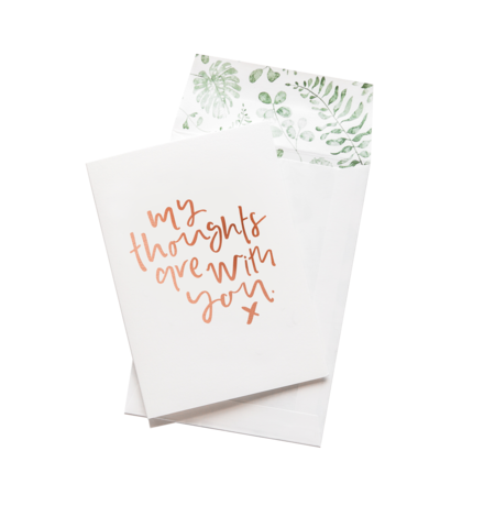 Thoughts Are With You - Greeting Card