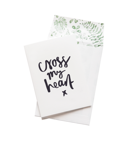 Cross My Heart - Greeting Card
