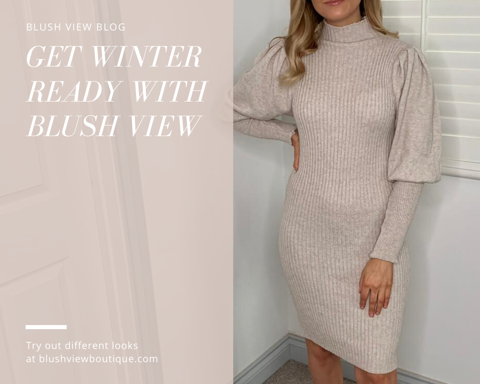 Get Winter Ready With Blush View