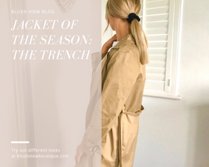 Jacket of the Season: The Trench
