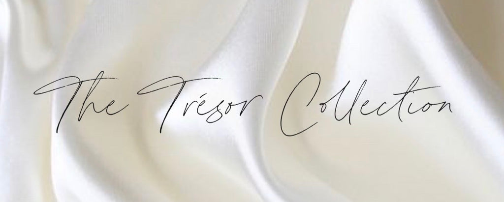 The Trésor Collection