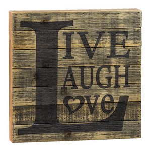 *Live, Laugh, Love Slat Sign