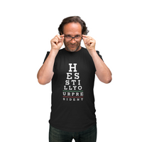USPatriotgear.com | He's Still Your President Eye Chart T-Shirt