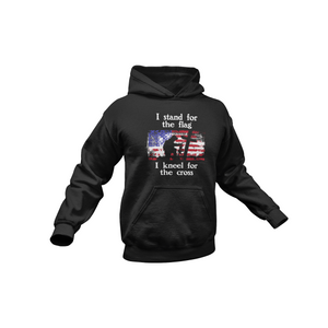 USPatriotgear.com | Stand for the Flag, Kneel for the Cross Hooded Sweatshirt