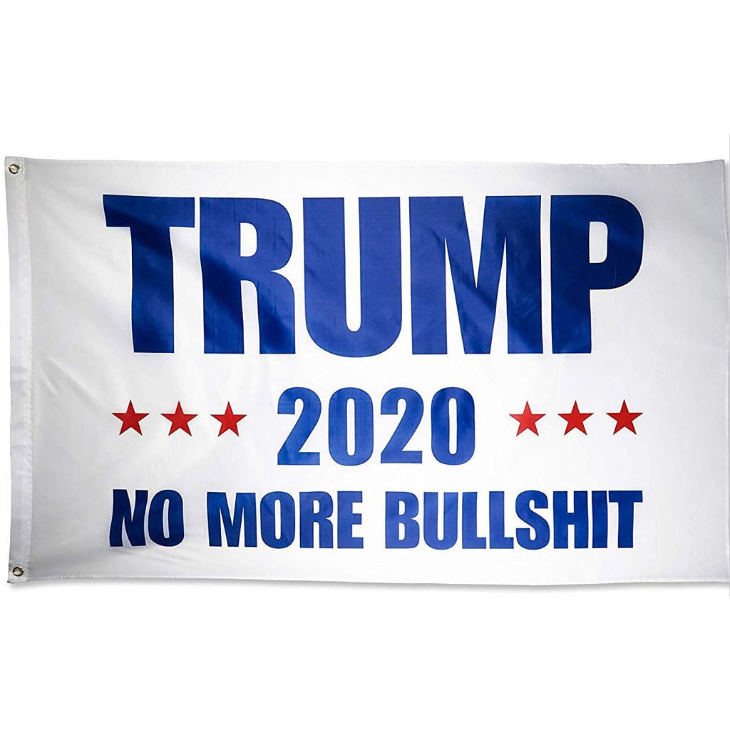 Trump 2020 - No More Bullshit Flag
