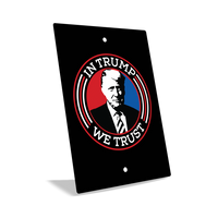 USPatriotgear.com | In Trump We Trust Sign