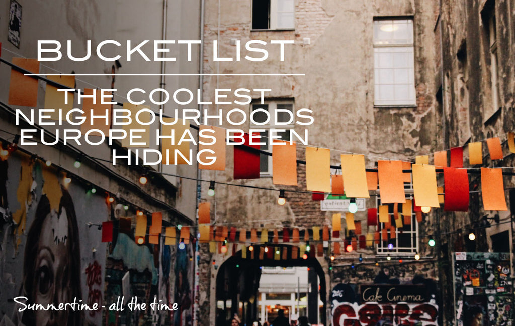 Check out these Hidden Neighbourhoods