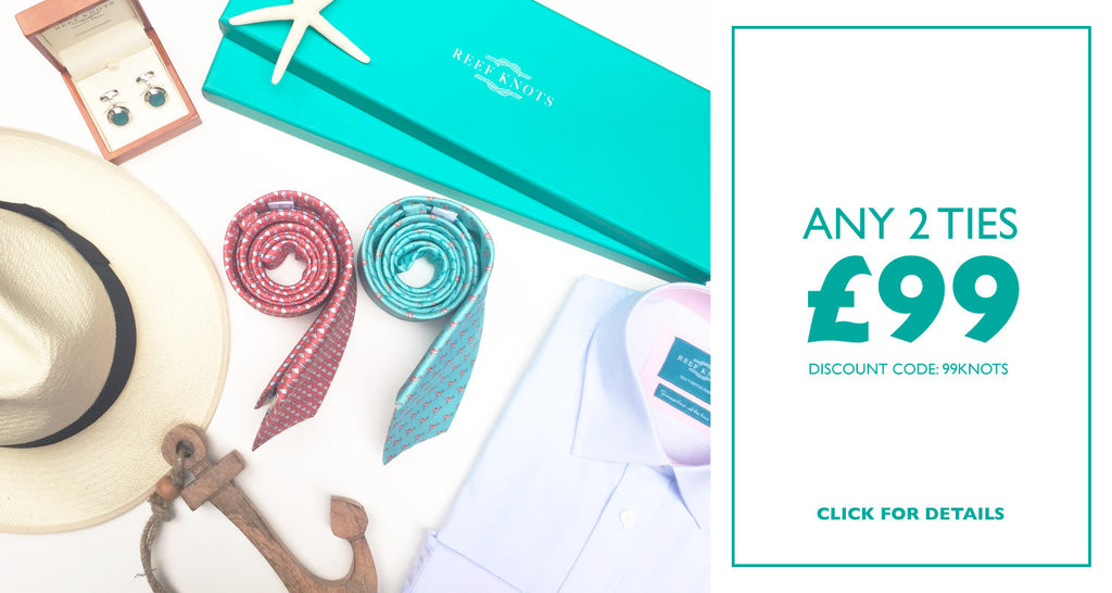 2 ties for £99! Limited to 100 customers.